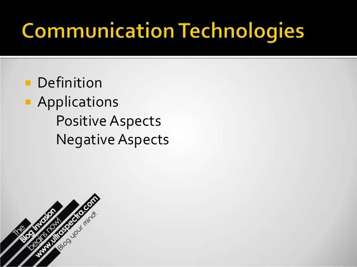    Definition   Applications      Positive Aspects      Negative Aspects