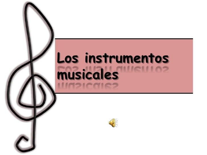 Los instrumentosmusicales