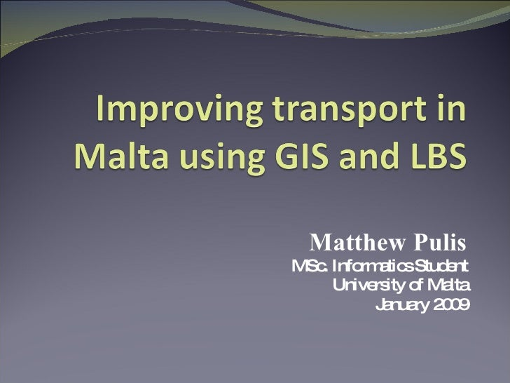 Improving transport in Malta using GIS and LBS
