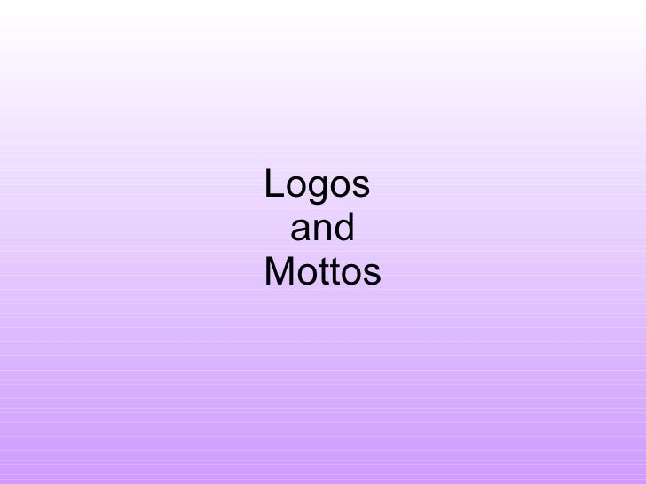 Logos  and Mottos