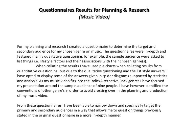 Questionnaires Results for Planning & Research                             (Music Video)For my planning and research I cre...