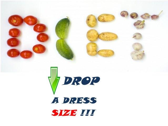DIET a.k.a Drop a dress size