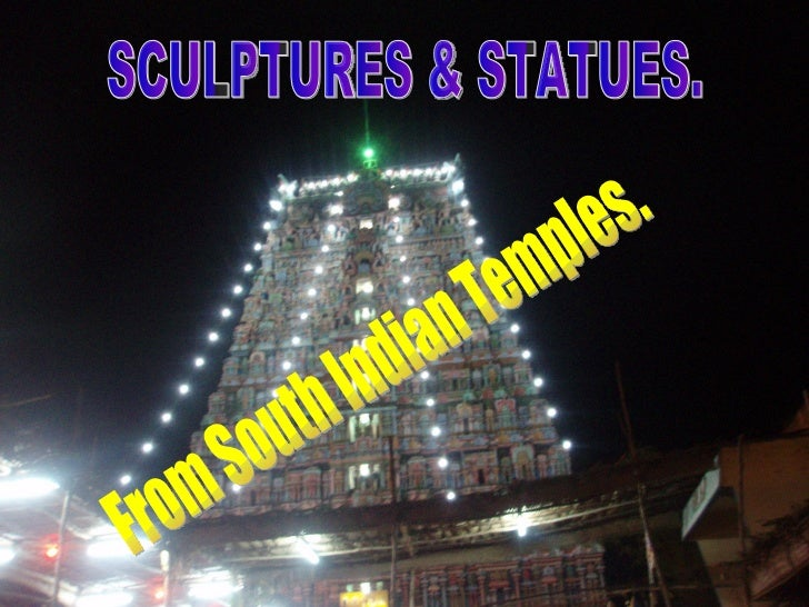 SCULPTURES & STATUES. From South Indian Temples.