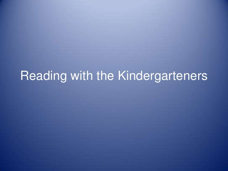 Reading with the Kindergarteners