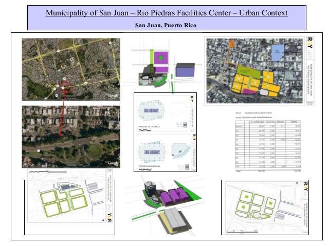 Municipality of San Juan – Rio Piedras Facilities Center – Urban Context San Juan, Puerto Rico