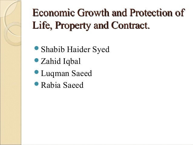 Economic Growth and Protection of Life, Property and Contracts by Dr. Shabib Haider Syed, Forman Christian College (A Chartered University), Lahore