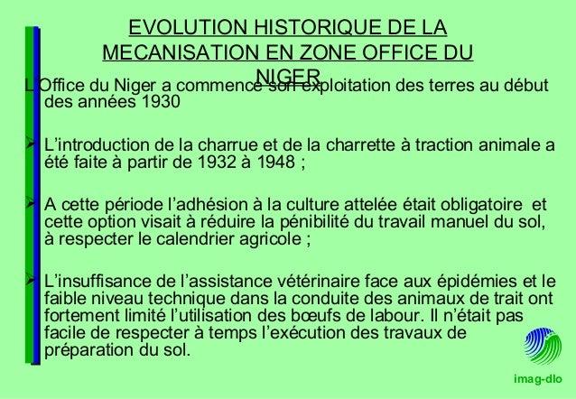 imag-dlo EVOLUTION HISTORIQUE DE LA MECANISATION EN ZONE OFFICE DU NIGERL'Office du Niger a commencé son exploitation des ...