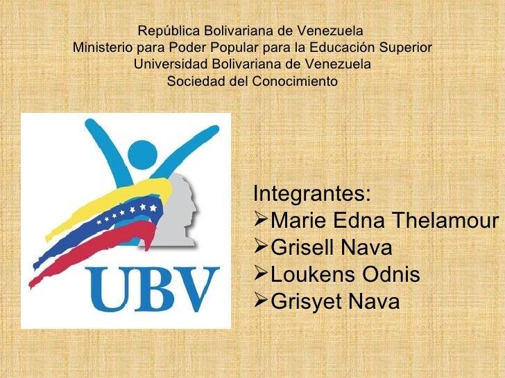 República Bolivariana de Venezuela Ministerio para Poder Popular para la Educación Superior           Universidad Bolivari...
