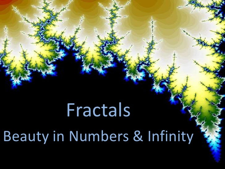 Fractals - Beauty in Numbers & Infinity