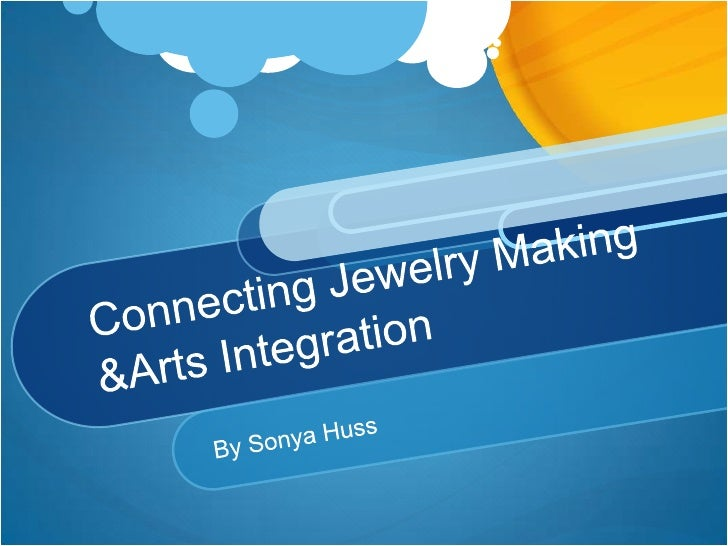 Jewelry-Making & Arts Integration