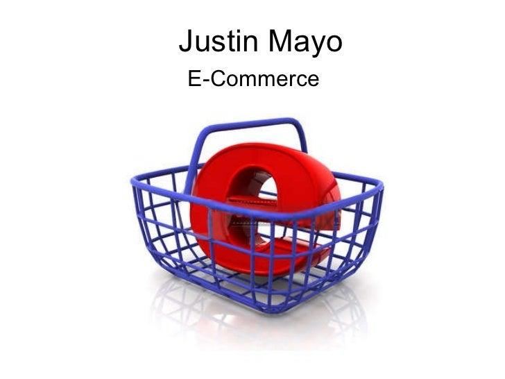 Justin Mayo E-Commerce