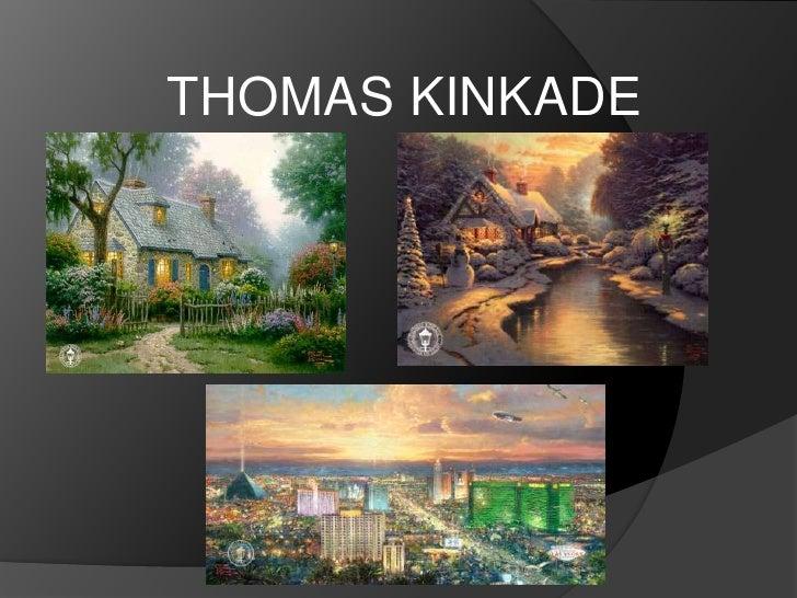 THOMAS KINKADE<br />