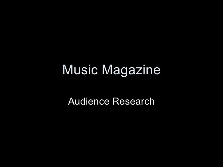 Music Magazine Audience Research