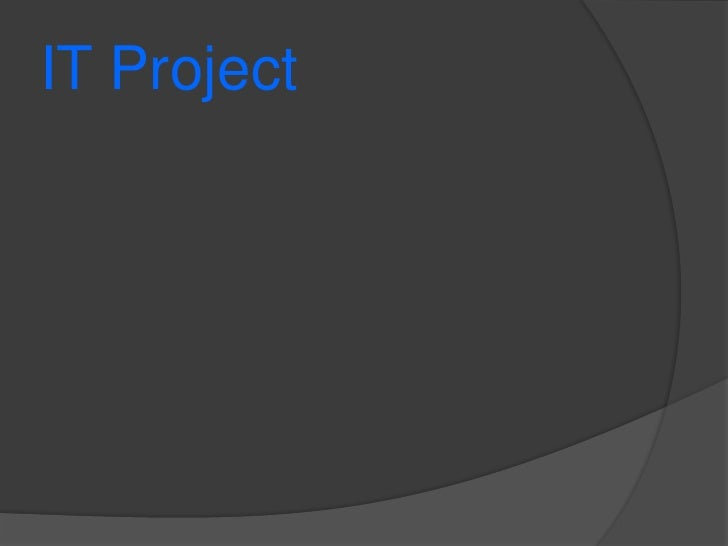IT Project<br />