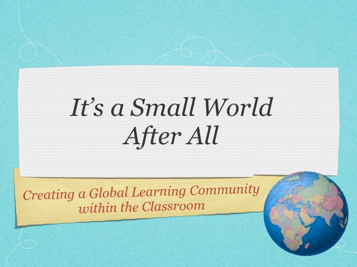 It's A Small World - Using Twitter and Skype in the Classroom