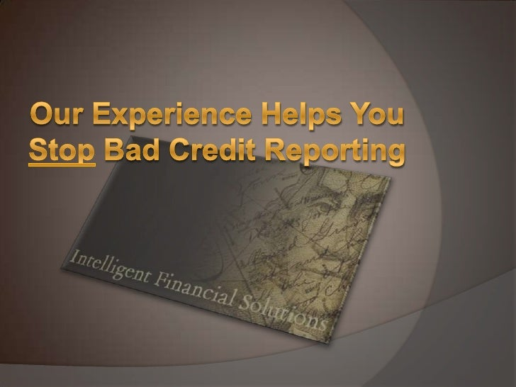 Our Experience Helps You Stop Bad Credit Reporting<br />