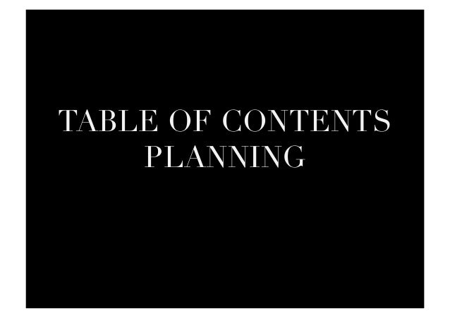 TABLE OF CONTENTS PLANNING