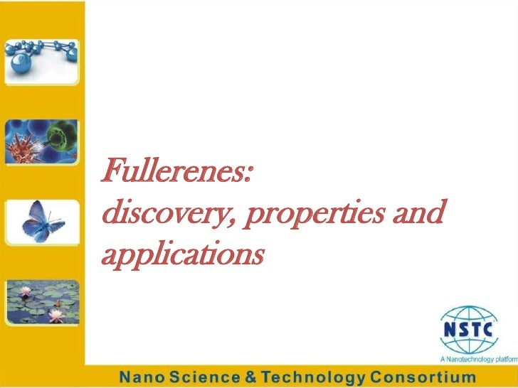 Fullerenes: discovery, properties and applications<br />