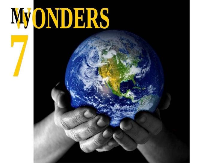 WONDERS 7 My