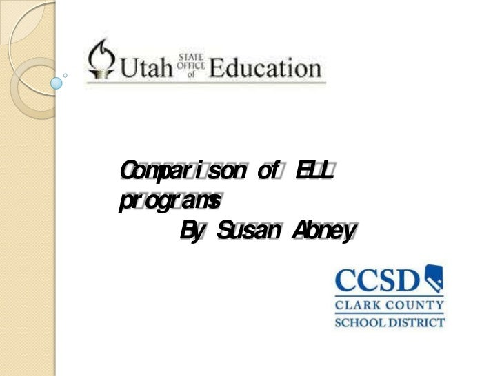 Comparison of ELL programs<br />By Susan Abney<br />
