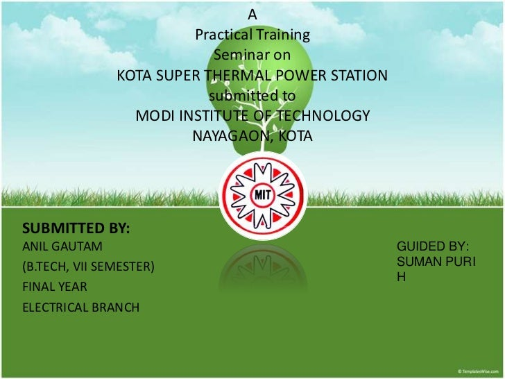 A                        Practical Training                            Seminar on               KOTA SUPER THERMAL POWER S...