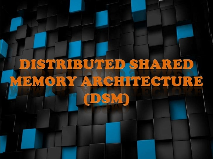 Making the main memory of acluster of computers look as thoughit is a single memory with a singleaddress space.Then can ...
