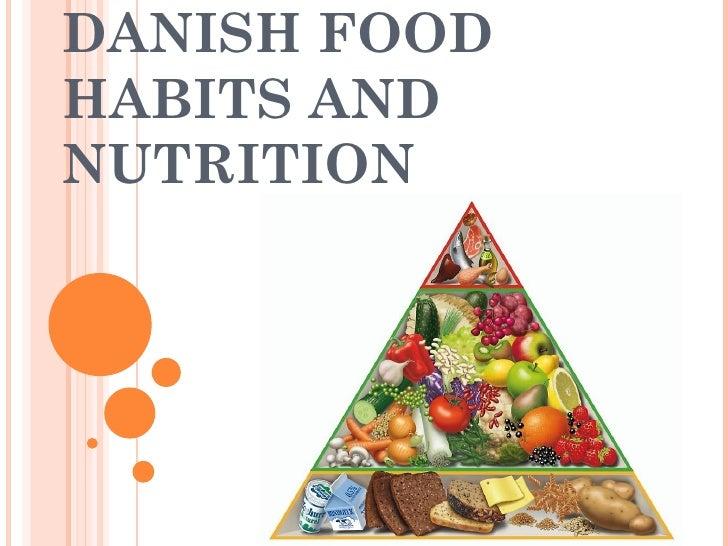 DANISH FOODHABITS ANDNUTRITION