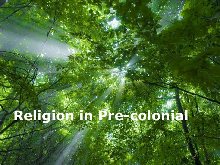 Religion in Pre-colonial         Free Powerpoint Templates