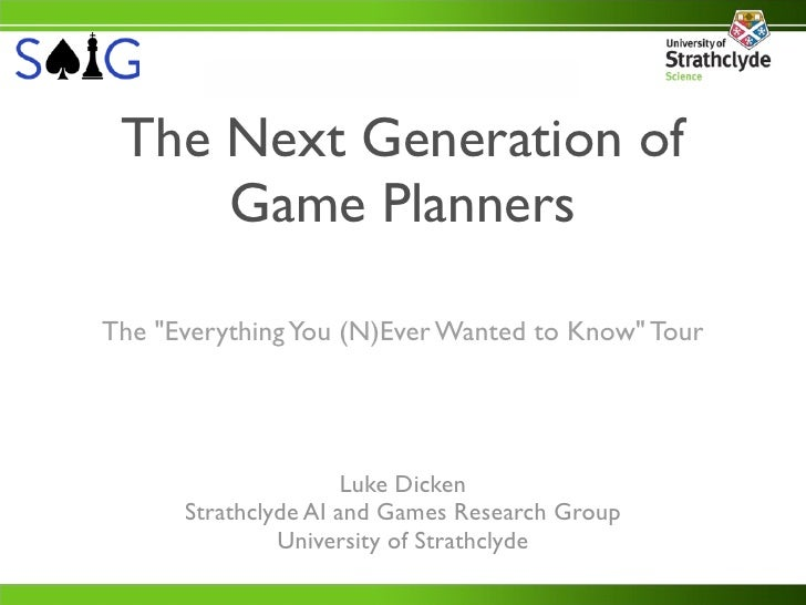 """The Next Generation of     Game PlannersThe """"Everything You (N)Ever Wanted to Know"""" Tour                      Luke Dicken ..."""