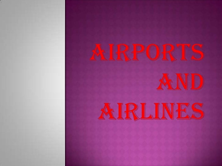     Is a location where aircraft such as fixed-    wing aircraft, helicopters, and blimps take    off and land.