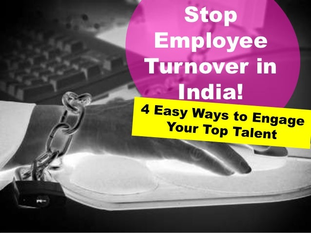 Stop EmployeeTurnover in  India!