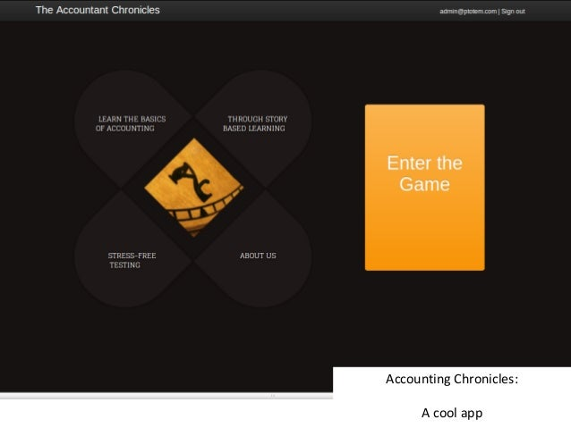 Accounting Chronicles:     A cool app