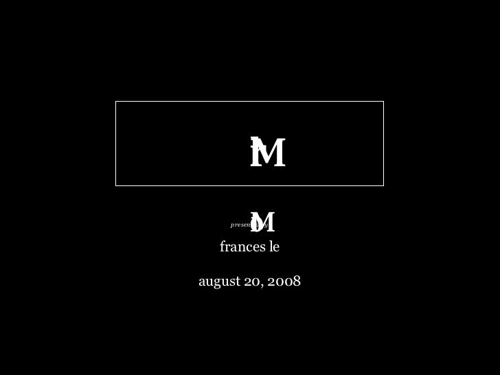 Markerless Motion  capture frances le august 20, 2008 presented by