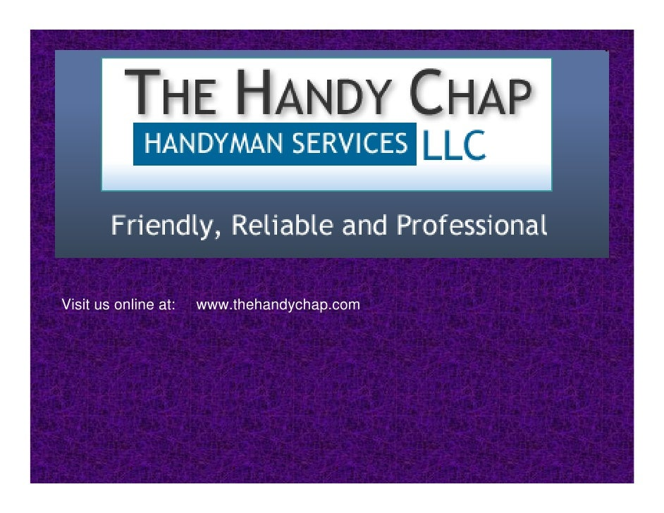 Visit us online at:   www.thehandychap.com
