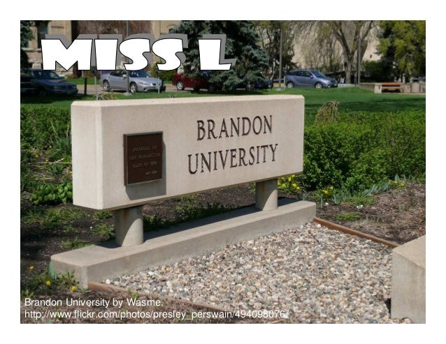 Brandon University by Wasme.http://www.flickr.com/photos/presley_perswain/494098076/