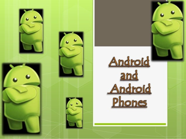 Android   Android™ delivers a complete set of software for mobile    devices: an operating system, middleware and key mob...