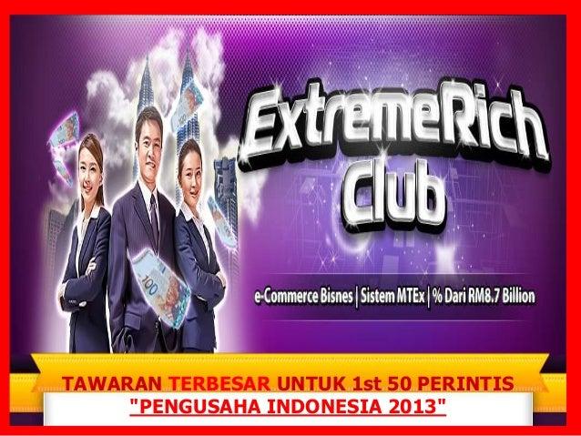"""TAWARAN TERBESAR UNTUK 1st 50 PERINTIS     """"PENGUSAHA INDONESIA 2013"""""""