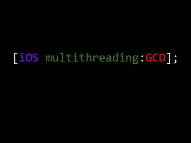 [iOS  multithreading:GCD];