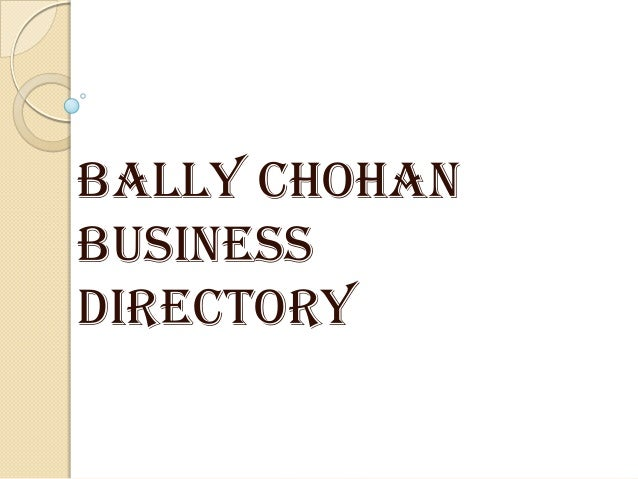 Bally chohan business directory