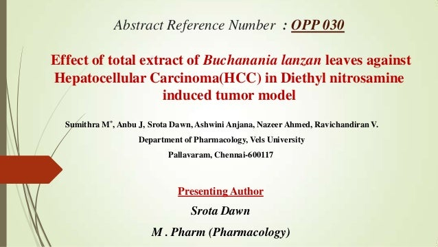 Abstract Reference Number : OPP 030  Effect of total extract of Buchanania lanzan leaves against Hepatocellular Carcinoma(...