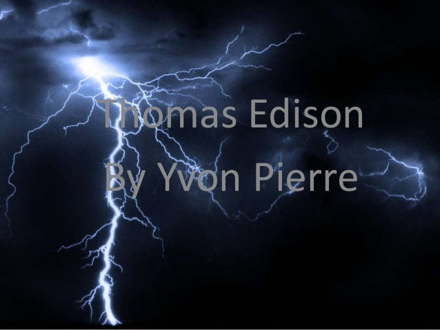 Thomas Edison By Yvon Pierre