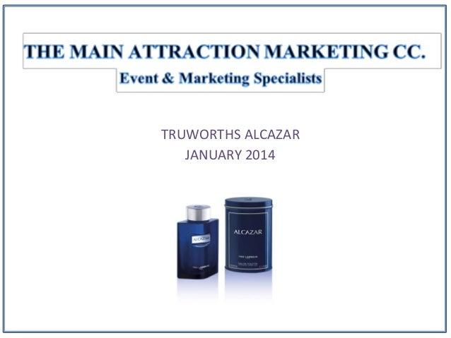 TRUWORTHS ALCAZAR JANUARY 2014
