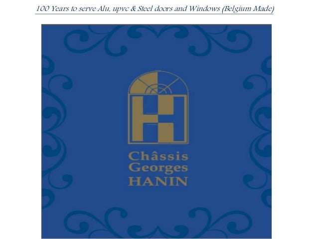 Presentation Chassis Georges Hanin portes et fenêtres