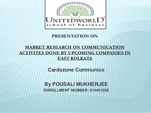 Cardozone Communico By POUSALI MUKHERJEE ENROLLMENT NUMBER: 010401058 PRESENTATION ON MARKET RESEARCH ON COMMUNICATION ACT...