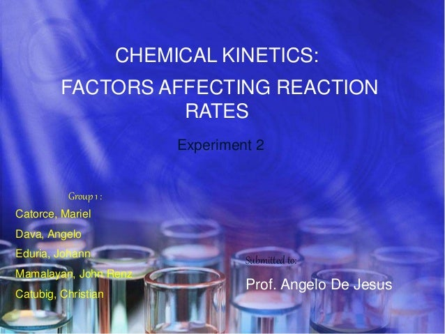 chemistry laboratory report factors affecting reaction rates Factors affecting reaction rates  report this  141 factors that affect reaction rates chemical kinetics is the study of how fast chemical reactions occur.