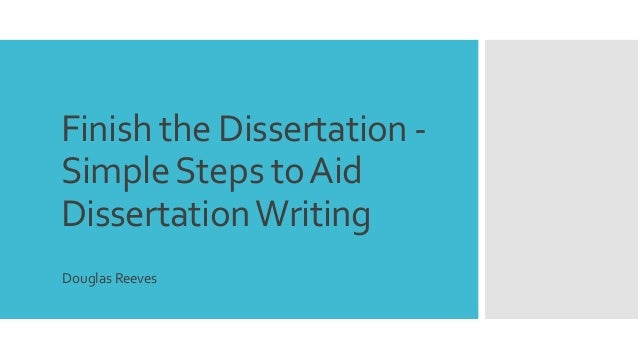 steps to follow in writing a dissertation