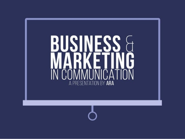 Business & Marketing in Communication