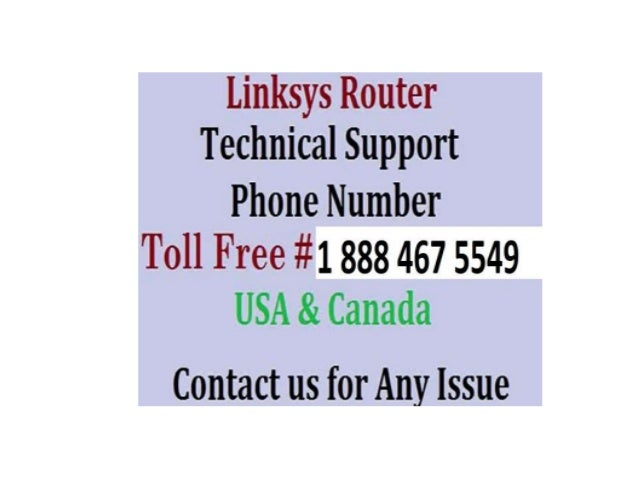 Linksys Router Technical 1 888 467 5549  Support Phone Number