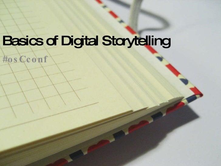 Basics Of Digital Storytelling