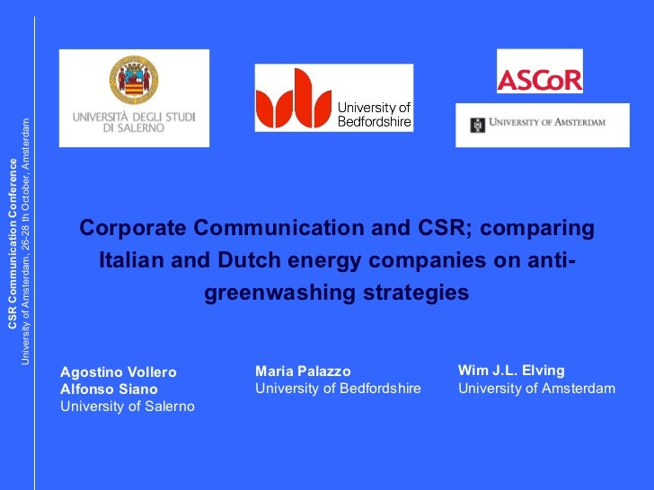 Corporate  Communication  and CSR; comparing Italian and Dutch energy companies   on anti-greenwashing strategies Agostino...